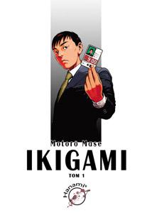 komiks japoński, Hanami, Ikigami 1 Motorō Mase,manga