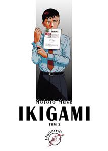 komiks japoński, Hanami, IKIGAMI 3 Motorō Mase,manga