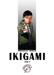 komiks japoński, Hanami, IKIGAMI 4 Motorō Mase,manga